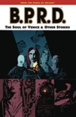 B.P.R.D.. Vol. 2, The soul of Venice & other stories