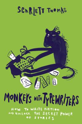 Monkeys with typewriters : on reading and writing fiction