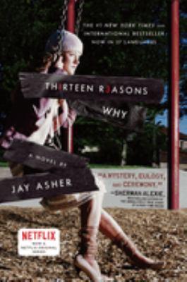 Th1rteen r3asons why : a novel