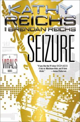 Seizure : a Virals novel