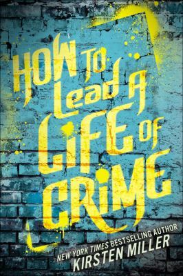 How to lead a life of crime