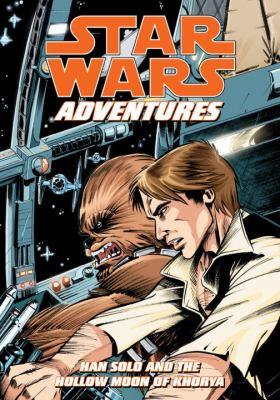 Star Wars adventures. Vol. 1, Han Solo and the hollow moon of Khorya