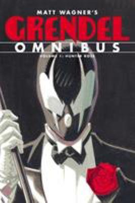 Grendel omnibus. vol. 1, Hunter Rose