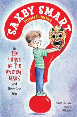 The curse of the ancient mask and other case files