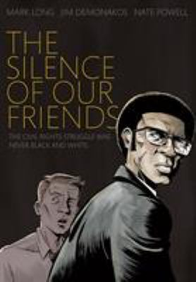 The Silence of Our Friends