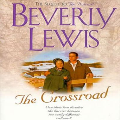 Amish country crossroads: 3 bestselling novels in one volume! : The postcard, the crossroad, & Sanctuary (with David Lewis)