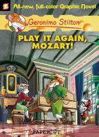 Geronimo Stilton.  Vol. 08, Play It Again, Mozart!