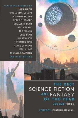 The best science fiction and fantasy of the year, vol. 3