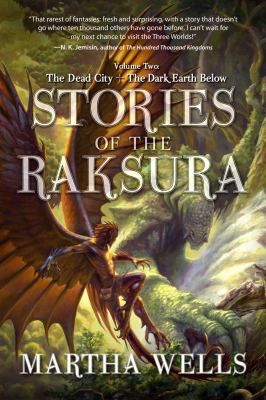Stories of the Raksura. Volume two