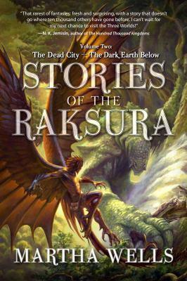 Stories of the Raksura. Volume Two