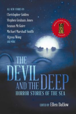 The devil and the deep :  horror stories of the sea