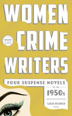 Women crime writers. Four suspense novels of the 1950s