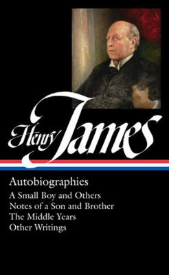 Henry James : autobiographies
