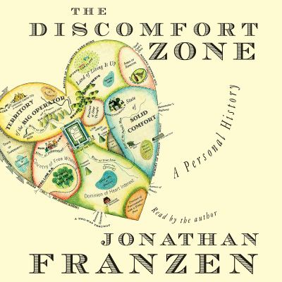 The Discomfort Zone a Personal History