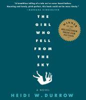 The Girl Who Fell from the Sky [a Novel]