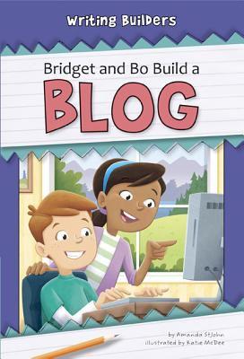 Bridget and Bo build a blog