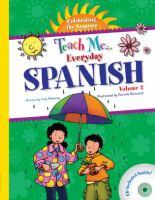 Teach me-- everyday Spanish. Volume 2 : celebrating the seasons