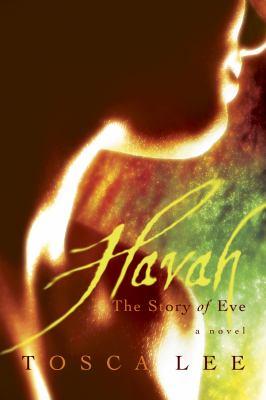 Havah: the story of Eve : a novel