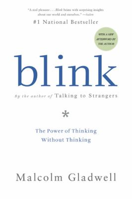 Blink : [the power of thinking without thinking]