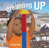 Dreaming up : a celebration of building