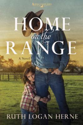Home on the range : a novel