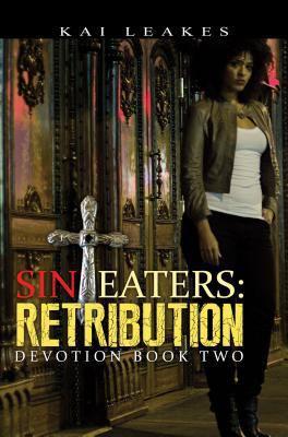 Sin eaters: retribution