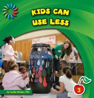 Kids Can Use Less.