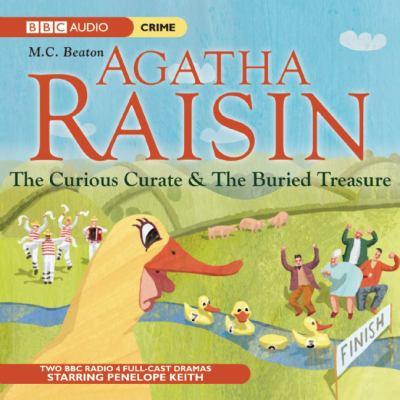 Agatha Raisin. The curious curate & the buried treasure