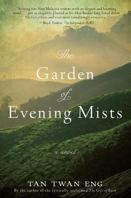 The Garden of Evening Mists.