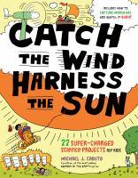 Catch the Wind, Harness the Sun.