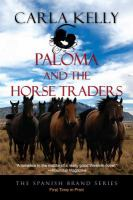 Paloma and the Horse Traders.