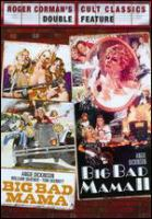 Roger Corman's Cult Classics - Big Bad Mama/Big Bad Mama II