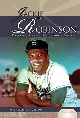 Jackie Robinson: baseball great & civil rights activist