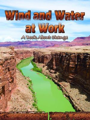 Wind and water at work : a book about change