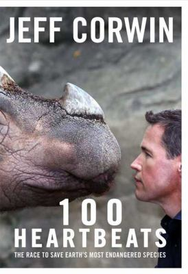 100 heartbeats: the race to save earth's most endangered species