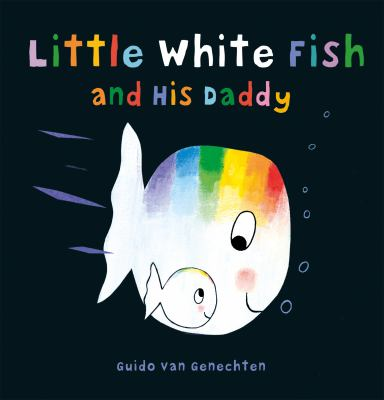 Book cover for Little white fish and his daddy