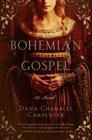 Bohemian Gospel : a novel