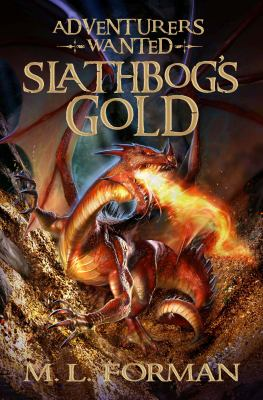 Cover Image for Slathbog's gold (Adventurers wanted ; bk. 1)