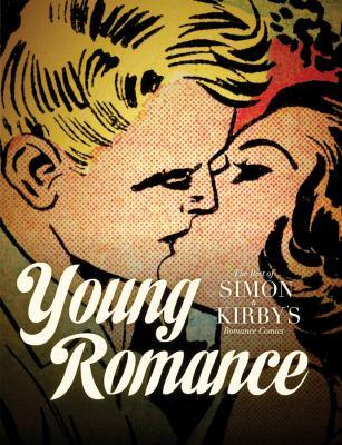 Young romance :  the best of Simon & Kirby's romance comics