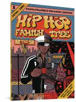 Hip Hop Family Tree. Volume 1, 1970s-1981