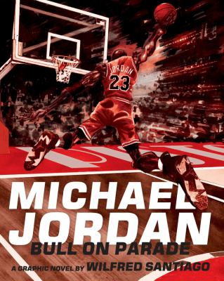 Michael Jordan : Bull on parade.