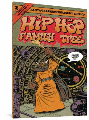 Hip hop family tree. Volume 2, 1981-1983