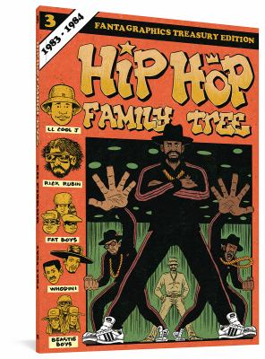 Hip Hop Family Tree. Vol. 03, 1983-1984