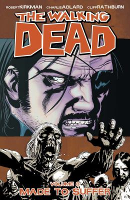 The walking dead. Volume 8, issue 43-48, Made to suffer