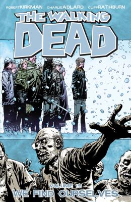 The walking dead. Volume 15, issue 85-90, We find ourselves