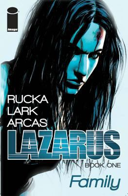 Lazarus. Volume one, Family