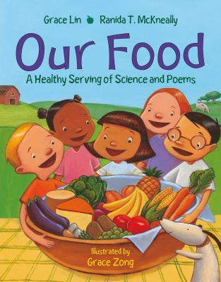 Our food : a healthy serving of science and poems
