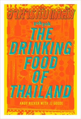 Pok Pok. The Drinking Food of Thailand