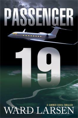Passenger 19 : a Jammer Davis thriller