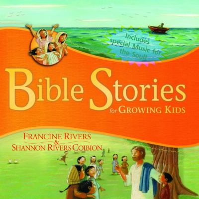 Bible stories for growing kids.